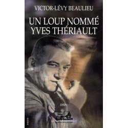 Un loup nommé Yves Thériault