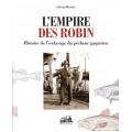 L'empire des Robin - Histoire de l'esclavage du pêcheur gaspésien