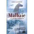 Malbaie – Au Ruisseau Jureux (tome 3)