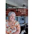 Maria Labrecque Duchesneau - Une femme au cœur des familles agricoles