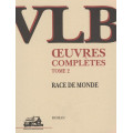 Race de monde - Œuvres complètes T. 02