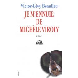 Je m'ennuie de Michèle Viroly