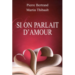 Si on parlait d'amour