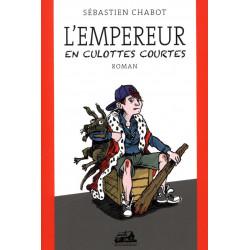 L'empereur en culottes courtes