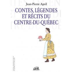 Contes, légendes et récits du Centre-du-Québec