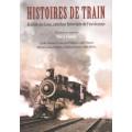 Histoires de train - Rivière-du-Loup, carrefour ferroviaire de l'est du Pays