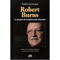 Robert Burns - Le ministre de la démocratie citoyenne